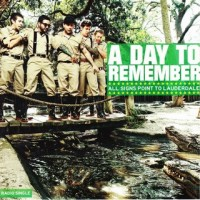 a-day-to-remember-all-signs-point-to-lauderdale-single-mp3-2010