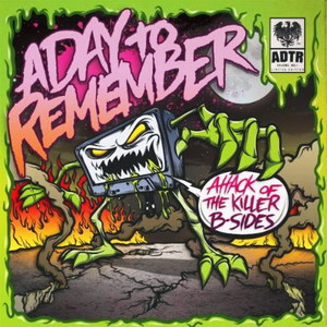 cover-a-day-to-remember-attack-of-the-killer-b-sides-2010